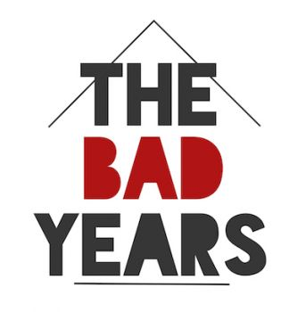The Bad Years Immersive Workshop OPENING TOMORROW